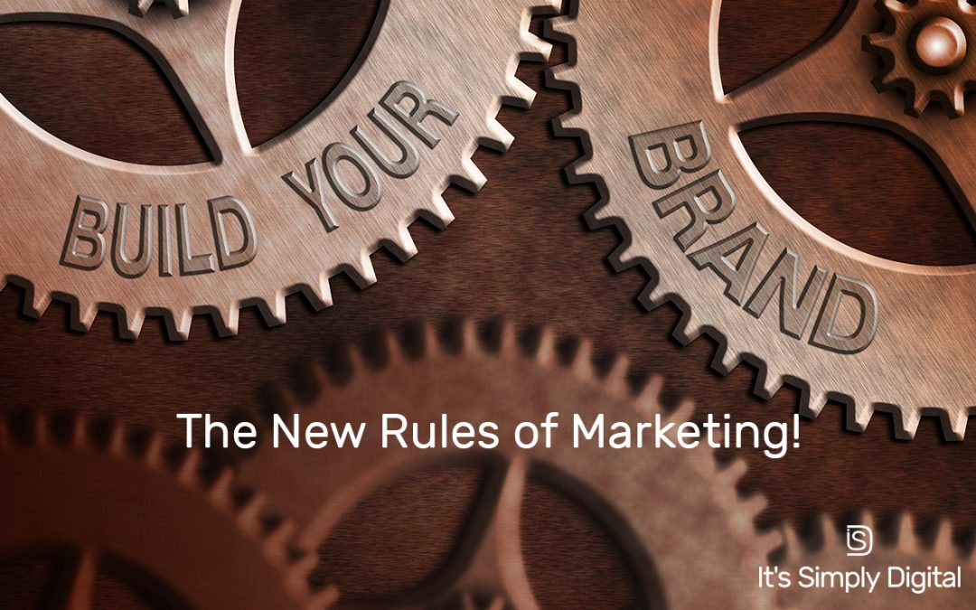 Building Your Brand: The New Rules of Marketing